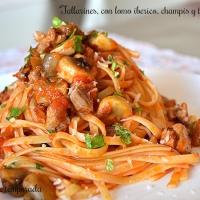 Tallarines con lomo ibérico, champiñones y tomate casero